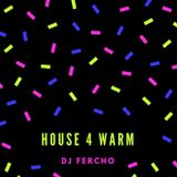 DJ Fercho - House for Warm