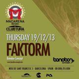 faktorm  - macarena club 19/12/2013