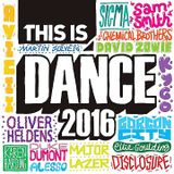 This Is Dance 2016 (Continuous Mix)