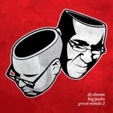 DJ Eleven & Big Jacks - Great Minds 2