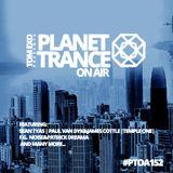 Tom Exo presents Planet Trance On Air (#PTOA152)