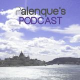 Palenque's Podcast Episode 22 - Two-Part NYE Special