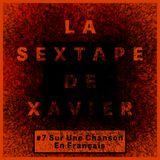 La Sextape de Xavier #7 : Sur Une Chanson En Français