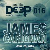 Into The Deep Episode 016 - James Carignan [June 25, 2015]