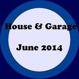 House & Garage Mix |June 2014|
