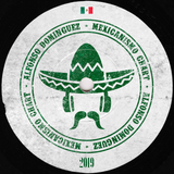 Mexicanismo Chart 2019 - Mixed by Alfonso Domínguez