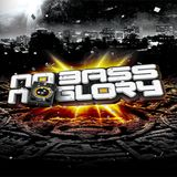 NO BASS NO GLORY - END OF DAYS warmupmix