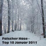 Falscher Hase - Top 10 Januar 2011