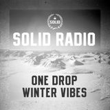 Solid Radio - One Drop Winter Vibes