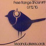 Free Range Show #7 (01/12/10)