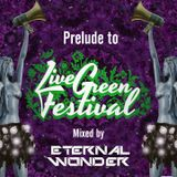 Prelude to Live Green Festival 2018 (DJ Mix)