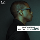 M-Squared Mix Collection #24