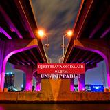 DJREYFLAVA UNSTOPPABLE LIVE 93.3FM