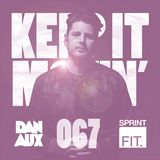 Dan Aux Presents: Keep It Movin' #067 LYSF George FM Snowball Edition