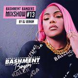 BASHMENTBANGERS MIXSHOW #13 BY DJ BERKUM
