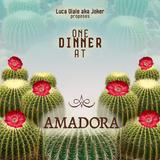 ONE DINNER @ AMADORA