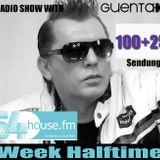 Week Halftime Show 100+25 mit Guenta K