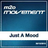 Just a Mood - m2o Movement Mixtape 30122012