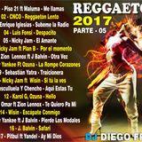 Mega - Reggaeton - 2017 - Parte 05 - dj diego frias