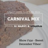 Carnival Mix #230 - December Vibes - Soca Radio Show