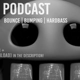 EMC#  PODCAST 2017 @ BOUNCE|BUMPING|HARDBASS [FREE DOWNLOAD]