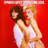 "DJ Makala ""Spanish Gipsy Disco Funk Soul Mix"""