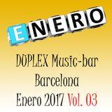Dj IXMATRIX, DUPLEX Music-bar, Barcelona, Enero 2017-Vol 03