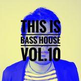 This is Bass House VOL.10 mixed by Kentaro Takizawa
