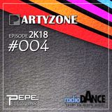 PARTYZONE by DJ PELEG BAR  - #004 2K18 RADIO DANCE