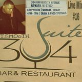 SUITE 304 LIVE MIX DJ.T.SMOoTH #16