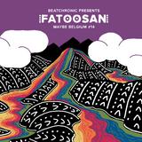 "BeatChronic presents ""Maybe Belgium"" #14 : Fatoo San"