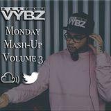 Monday Mash-Up Volume 3 (Hip Hop & Grime)