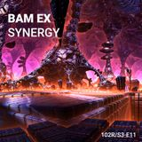102 Podcast – S3E11 – Synergy by Bam Ex
