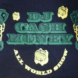 DJ Cash Money - Remember This ???