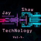 Jay Shaw - TechNology Vol.4.