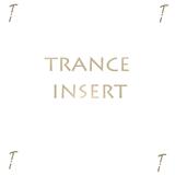 TRANCE INSERT  001