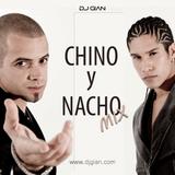 DJ GIAN - Chino y Nacho Mix 2016