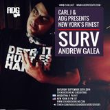 Carl J and ADG presents New York's Finest: DJ Surv Sept 20th 2014 edition