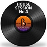 House Session No.3