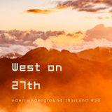 WEST ON 27TH presents EDEN live @ magic phangan studio thailand
