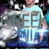 Greek ballads 2014 Net Music Cafe (Dj Phantom Fotis  March Mix)