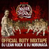 BOTY Mixtape DJ Lean Rock X DJ Nobunaga