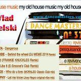 DANCE MASTERS 37 - Set 01 (DJ Wlad Rigielski) 2015