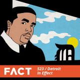 FACT mix 523 - Detroit In Effect (Nov '15)
