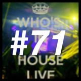 dj lecxis _Who's In The House Radio Show #71