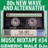 80s New Wave / Alternative Songs Mixtape Volume 34