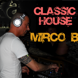 A CLASSIC HOUSE MIX BY MIRCO B. ( Live at MANGIADISCHI) Mantova Italy