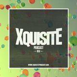 Xquisite Podcast 053