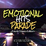 Emotional Hits Parade -Future Classics Edition-