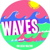 Crashing WAVES 008: Lucas Walters